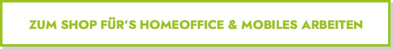 Büroausstattung für das Homeoffice bestellen